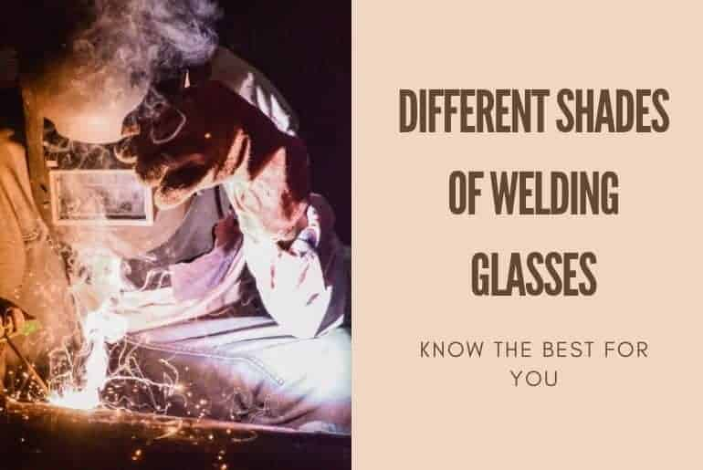 different shades of welding glasses