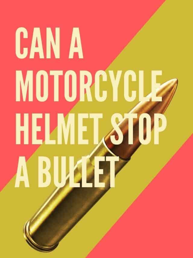 Can A Motorcycle helmet stop a bullet